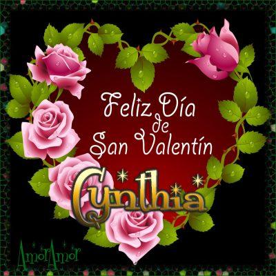 Feliz Día de San Valentin…Cynthia