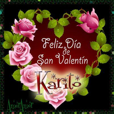 Feliz Día de San Valentin…Karito