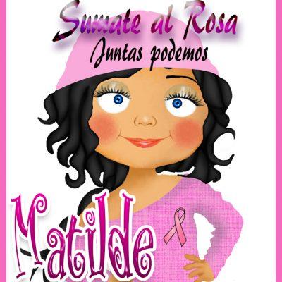 19 de Octubre Día mundial contra el Cancer.Matilde