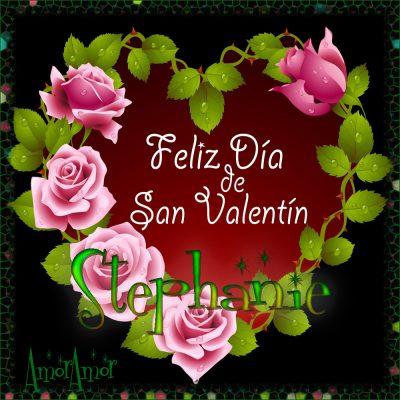 Feliz Día de San Valentin…Stephanie