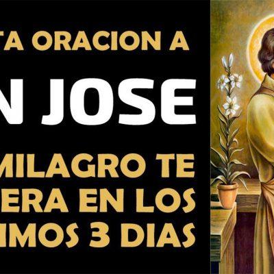 Haz esta oración a San José y un milagro te sucederá en los próximos 3 días