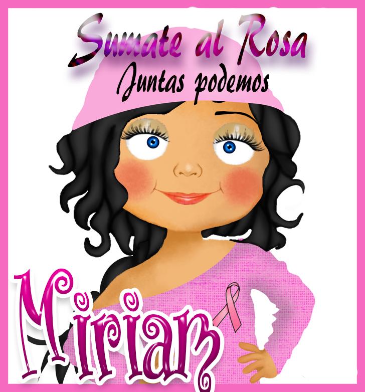 19 de Octubre Día mundial contra el Cancer.Miriam