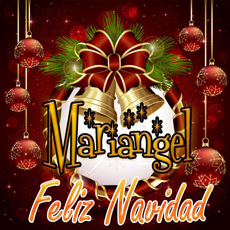 Feliz Navidad !!! Mariangel