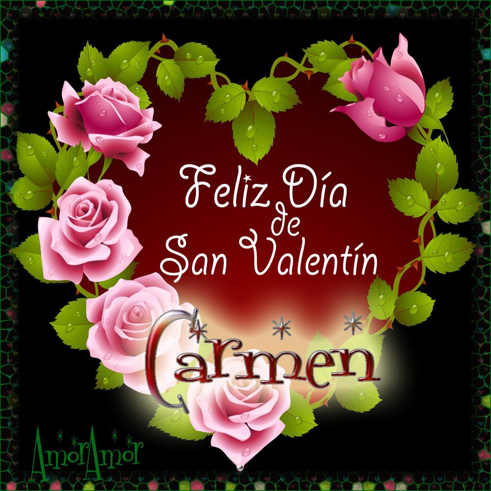 Feliz Día de San Valentin…Carmen