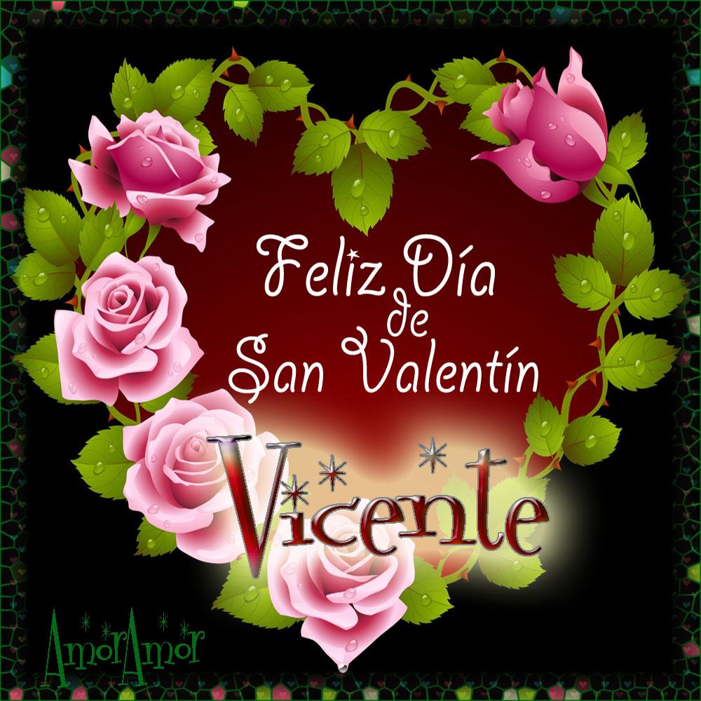 Feliz Día de San Valentin…Vicente