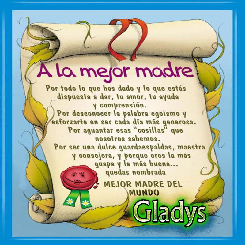 Diploma a la Mejor Madre del Mundo,Gladys