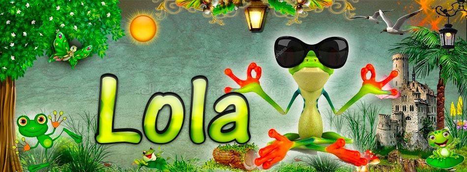 Portadas para tu Facebook de la Rana con tu nombre,Lola